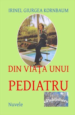 Din viața unui pediatru. Nuvele