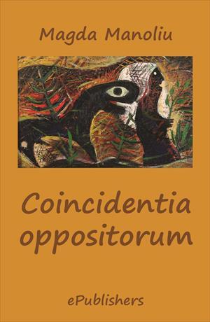 Coincidentia oppositorum. Poezii