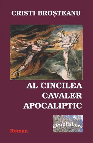 Al cincilea cavaler apocaliptic. Roman