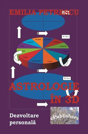 Astrologie în 3D. Dezvoltare personală