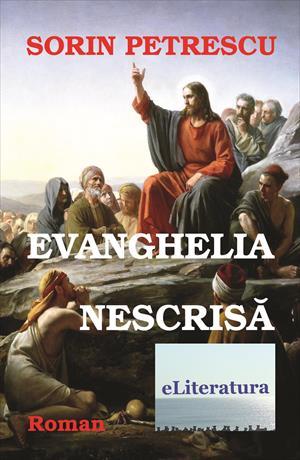 Evanghelia nescrisă. Roman