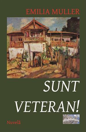 Sunt veteran! Nuvelă