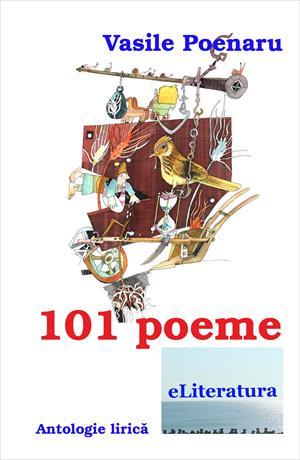 101 poeme. Antologie lirică