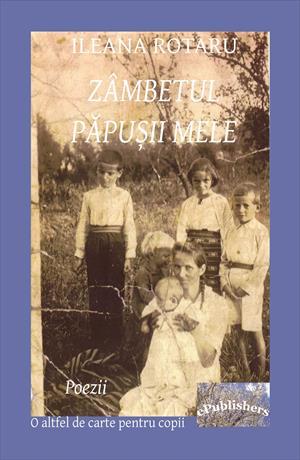 """Zâmbetul păpușii mele.. Copilăria unui """"dușman de clasă""""  în Republica Populară Română. O altfel de carte pentru copii. Poezii"""