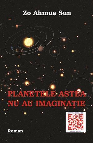 Planetele astea nu au imaginație. Roman