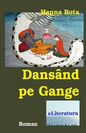 Dansând pe Gange. Roman