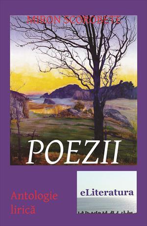 Poezii. Antologie lirică