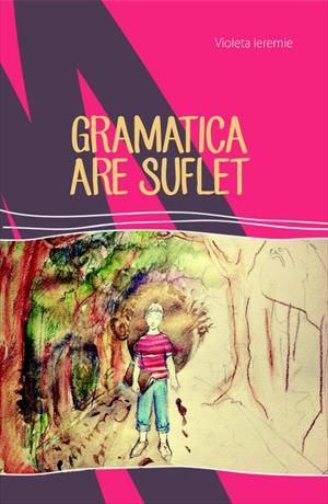 Gramatica are suflet (carte şi bonus cratime)