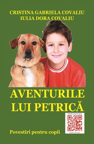 Aventurile lui Petrică. Povestiri pentru copii