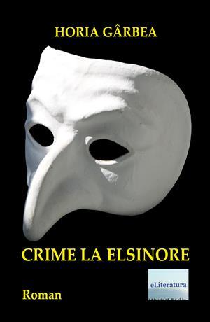 Crime la Elsinore. Roman