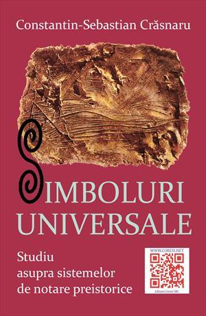Simboluri universale. Studiu asupra sistemelor de notare preistorice