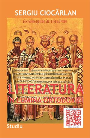 Literatura în lumina Ortodoxiei. Studiu