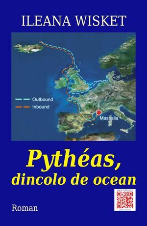 Pythéas, dincolo de ocean. Roman