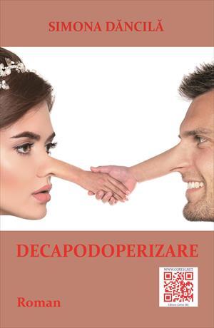 Decapodoperizare. Roman