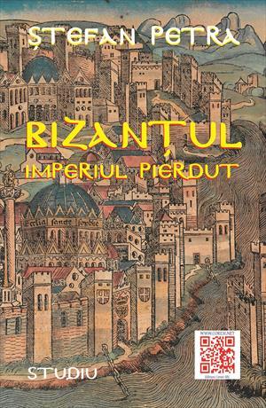 Bizanțul – Imperiul pierdut. Studiu