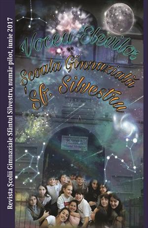 Vocea elevilor. Revista Școlii gimnaziale Sfântul Silvestru