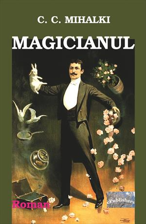 Magicianul. Roman