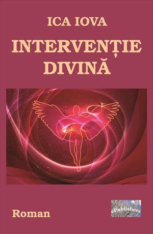 Intervenție divină. Roman