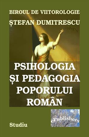 Psihologia şi pedagogia poporului român : studiu