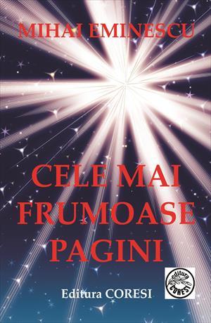 Mihai Eminescu: Cele mai frumoase pagini