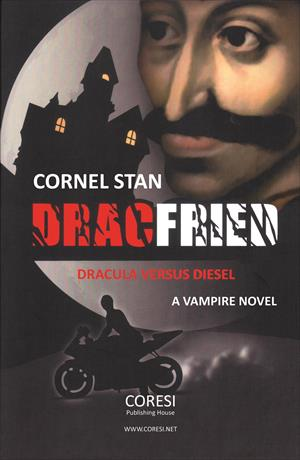 Dracfried: Dracula versus Diesel. A Vampire Novel
