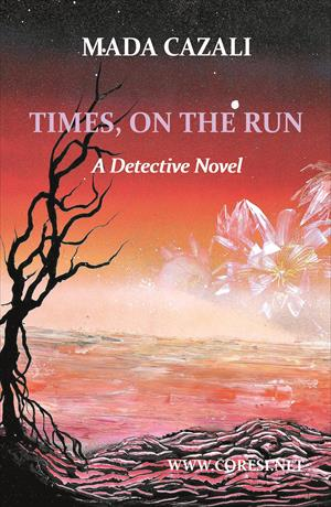 Times, on the Run. A Detective Novel