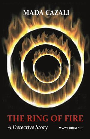 The Ring of Fire. A Detective Novel