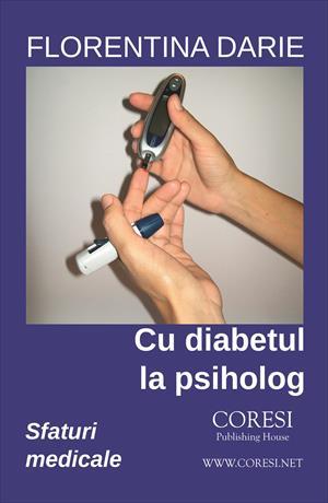 Cu diabetul la psiholog. Sfaturi medicale