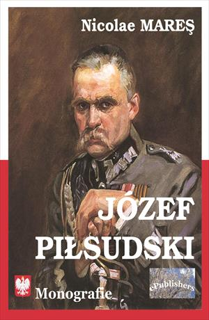 JÓZEF PIŁSUDSKI. Monografie