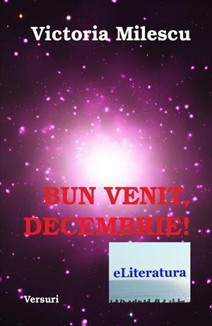 Bun venit, Decembrie! Versuri