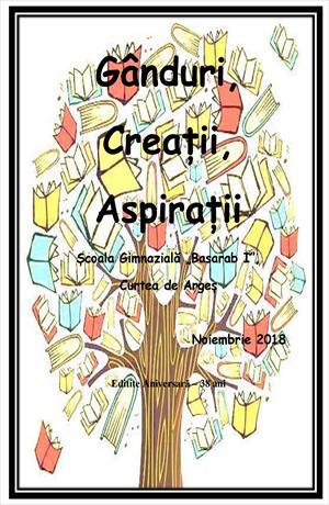 Gânduri, Creații, Aspirații