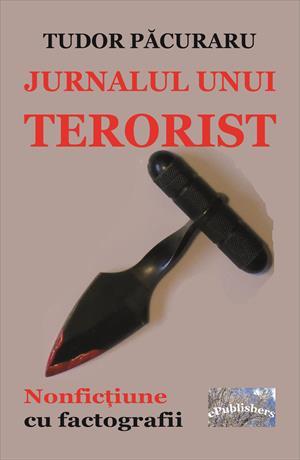 Jurnalul unui terorist. Nonficțiune cu factografii