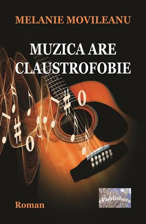 Muzica are claustrofobie. Roman