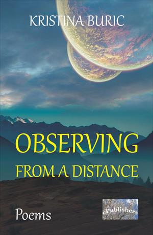 Observing from a Distance. Poems