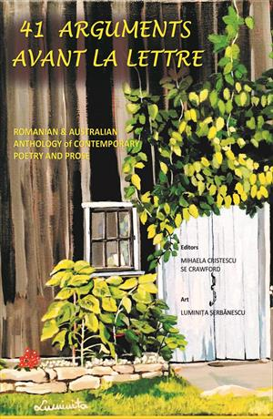 41 arguments avant la lettre Romanian & Australian : anthology of contemporary poetry