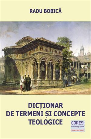 Dicționar de termeni și concepte teologice