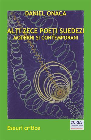Alți zece poeți suedezi moderni și contemporani. Eseuri critice