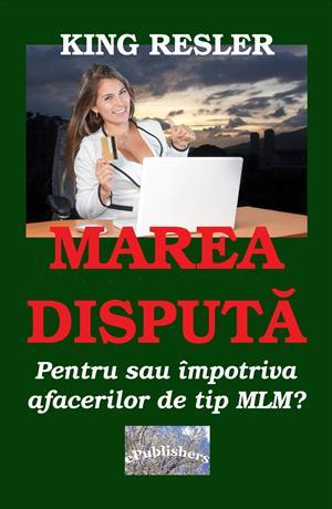 Marea dispută. Pentru sau împotriva afacerilor de tip MLM?