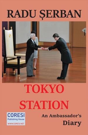 Tokyo Station. An Ambassador's Diary