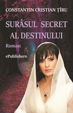 Surâsul secret al destinului. Roman