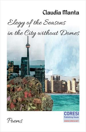 Elegy of the Seasons in the City without Domes. Poems