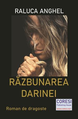 Răzbunarea Darinei. Roman de dragoste