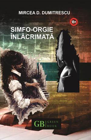 SIMFO – ORGIE ÎNLĂCRIMATĂ